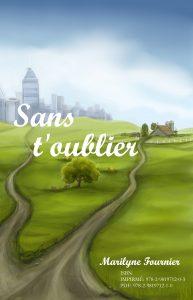 Couverture du roman Sans t'oublier de Marilyne Fournier